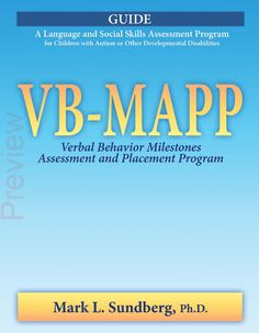 From 2008 - Free PDF Download of the VB-MAPP Guide