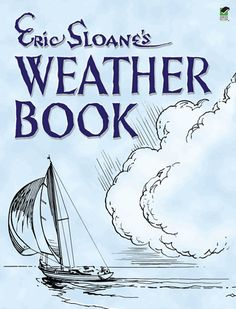 A beautifully illustrated book of enlightening lore for outdoorsmen, farmers, sailors, and anyone who has ever wondered whether to take an umbrella when leaving the house. 87 illustrations.<br>