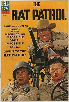 "Chris on the cover of ""The Rat Patrol"" book series with co-stars (l) Justin Tarr and (r) Lawrence Casey. Comic Book Covers, Comic Books, The Rat Patrol, War Comics, Vintage Tv, Vintage Jeep, Old Shows, Great Tv Shows, Old Tv"