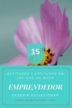 ¿Cuáles son las actitudes y aptitudes emprendedoras? ¿Cómo es que los pequeños emprendedores logran tener éxito? Yo creo que la base de a éstas preguntas se encuentra en la actitud. Ya que puedes tener muchos talentos o habilidades pero si no tienes actitud positiva no sirve de mucho.