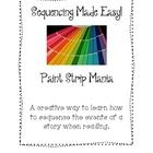 One of my all time favorite ways to teach sequencing is using paint strips.  They are colorful, attractive, and eye catching, and they lend themsel...