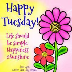 Happy Tuesday Morning, Sunday Wishes, Happy Tuesday Quotes, Tuesday Humor, Good Morning Wishes, Good Day Quotes, Good Morning Quotes, Cute Quotes, Tuesday Images