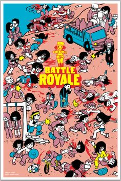 Battle Royale by Brian Lee O'Malley Bryan Lee O Malley, Brian Lee, Beautiful Sketches, Battle Royale, Scott Pilgrim, Vs The World, Alternative Movie Posters, Movie Poster Art, Cool Posters