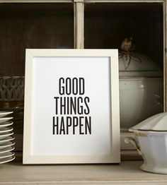 Good Things Happen Letterpress Print