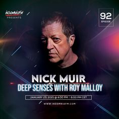 Roy Malloy & Nick Muir - Deep Senses 092 on Insomniafm - January 2021 January, Deep, Fictional Characters, Fantasy Characters