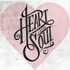"""""""#heartandsoul by @robdraper1. #typography #lettering #calligraphy #typeface #font #customtype #customlettering #handlettering #type #handmadefont #design…"""""""