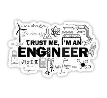 Trust Me I'm An Engineer Sticker - Humor Quotes Engineering Humor, Chemical Engineering, Physics Humor, Aerospace Engineering, Civil Engineering Quotes, Mechanical Engineering Logo, Engineering Girls, Physics Poster, Industrial Engineering