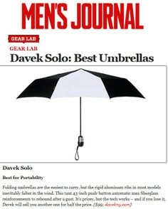 Davek in Men's Journal. Fiberglass reinforcements to rebound Best Umbrella, Men's Journal, Folding Umbrella, Rebounding, Gift Ideas