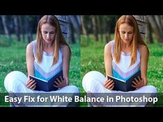 Easy Fix for White Balance in Photoshop