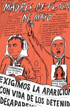 """""""Between 1976 and 1983 thousands of young people in Argentina were secretly kidnapped, tortured, and. Spanish Teacher, Spanish Classroom, Teaching Spanish, Ap Spanish, How To Speak Spanish, Historia Universal, Curriculum Design, Female Presidents, Political Posters"""