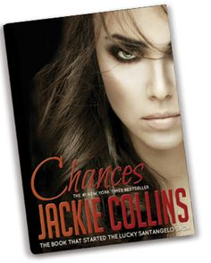 """""""Chances"""" by my girl Jackie Collins! #pinterest"""