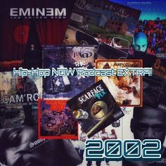 Check out the latest episode of Hip-Hop NOW Podcast! Some of the best from the year 2002. SoundCloud.com/hiphopnowpodcast #hiphop #podcast #rap