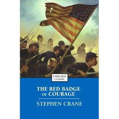 the red badge of courage by stephen crane a tale of courage and maturity Adolescence in red badge of courage by stephen crane adolescence brings the novel reveals how the atrocities of war precipitate emotional growth and maturity.