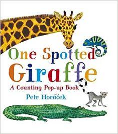 Amazon.com: One Spotted Giraffe (9780763661571): Horacek, Petr, Horacek, Petr: Books Toddler Storytime, Toddler Books, Toddler Preschool, Childrens Books, Baby Books, Discovery Toys, Counting Books, Kindergarten, Fun Illustration