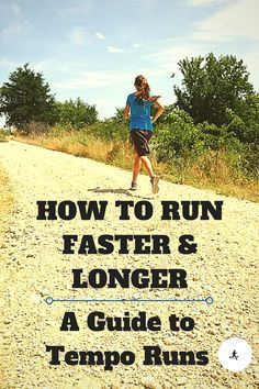 "Runs - a ""How-To"" Guide to Run Faster for Longer Tempo Runs - on guide on how to run tempos to become a faster runner that can go longer distances.Tempo Runs - on guide on how to run tempos to become a faster runner that can go longer distances. Fitness Motivation, Running Motivation, Fitness Fun, Health Fitness, Race Training, Training Plan, Training Equipment, Running Training Programs, Running Workouts"