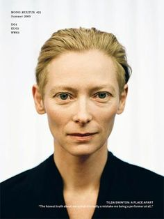 """Tilda Swinton // """"I don't really look like people in films; I look like people in paintings. Tilda Swinton, Kai, Burn After Reading, Melbourne Art, Bare Face, My Muse, Interesting Faces, Designing Women, Role Models"""