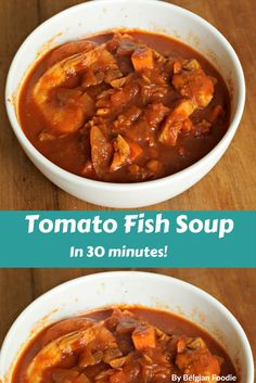 Tasty Tomato Fish Soup on your table in less than an hour!  Your family will love it!