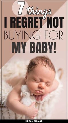 7 Things I Regret Not Buying for My Baby
