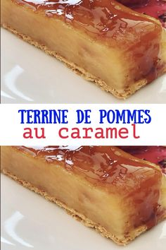 Voici notre meilleur dessert qui a su me surprendre : Terrine de pommes au caramel J'étais loin d'imaginer qu'une recette d'une telle simplicité d'exécution donnerait un pareil résultat.