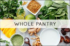 Learn how to stock your healthy whole food pantry