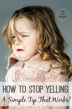 How to Stop Yelling At Your Kids  One Simple Tip | It's no secret that I yell at my kids. It's how I was raised and it's a behavior that I'm working very hard on changing. Since I took the challenge to sto
