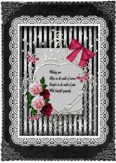 heart sympathy card on Craftsuprint designed by Cynthia Berridge - made by Jan Barcelo - printed out onto good quality card stock. added all elements to a black card with foam pads. added corner stickers and borders. - Now available for download!