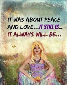 It was about Peace and Love ❤☮❤ it still is • • • it always will be ༺❁༻