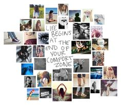 """""""Life Begins at the End of Your Comfort Zone"""" by ryeannsteinhoff ❤ liked on Polyvore featuring art"""