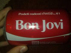 Share a coke with Bon Jovi. Ok, I have no problem with that! :)