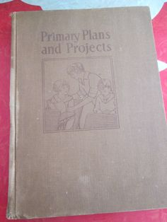 Primary Plans and Projects By Elizabeth P. Bemis, 1927 by VintageVeneers on Etsy