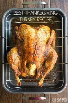 How to make a turkey - You'll be the talk of your family's holiday get togethers with this easy to make Best Thanksgiving Turkey Recipe!
