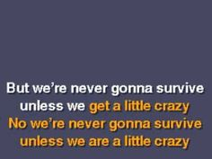 i dunno if i could sing this one but i love it.  Seal - Crazy