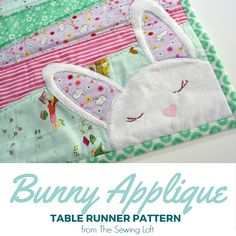 Add a little hop in your step this spring with an easy to make bunny applique table runner. Step by step tutorial includes FREE pattern.