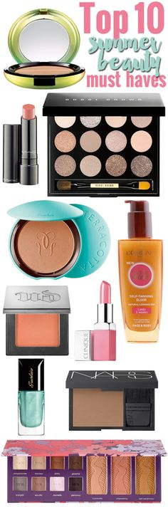 Top 10 Summer Beauty Must Haves