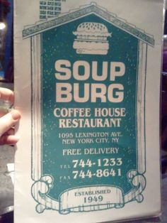 Soup Burg, Third Avenue at 77th Street, Closed