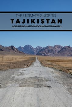 Everything Tajikistan. Learn how to arrange your Pamir Highway road trip!
