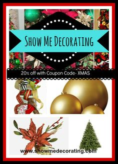 Christmas Decoration SAVINGS- 20% off with Coupon Code XMAS http://www.showmedecorating.com