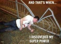 I Discovered My Super Power