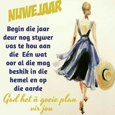 Happy New Year Quotes, Quotes About New Year, Afrikaanse Quotes, Christmas Messages, New Year Images, New Year Wishes, Empowering Quotes, New Year 2020, Christian Inspiration