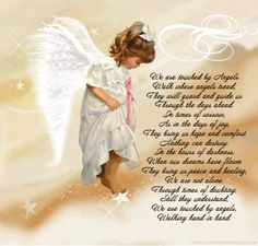 Believe in Angels. This one looks like Erica, my beautiful Goddaughter.