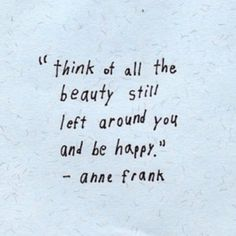 Be happy. #annefrank #quote #happiness