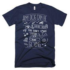 Guide Dog - T-Shirt