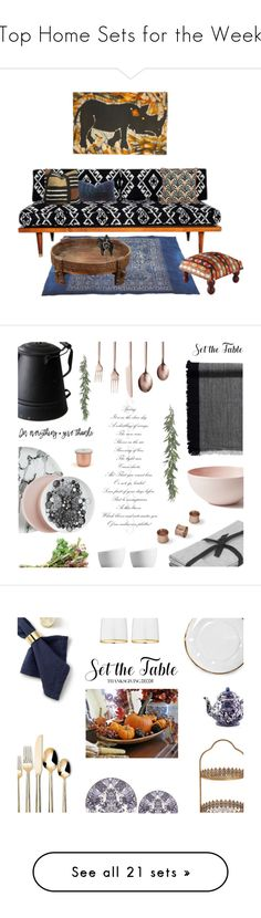 """""""Top Home Sets for the Week"""" by polyvore ❤ liked on Polyvore featuring interior, interiors, interior design, home, home decor, interior decorating, Karma Living, Sarreid, Holly's House and David Weeks Studio"""