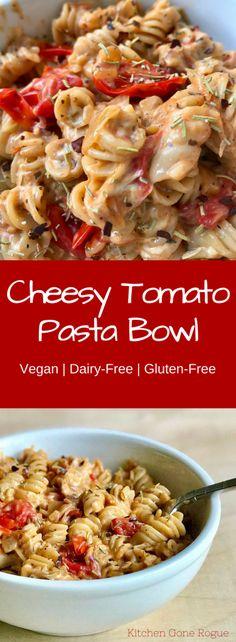 Vegan Cheesy Tomato Pasta Bowl