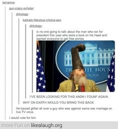 He kind of looks like Dumbledore. And I would vote for him.