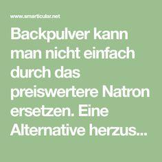 Backpulver kann man nicht einfach durch das preiswertere Natron ersetzen. Eine Alternative herzustellen ist dennoch nicht schwer, finde heraus wie es geht.