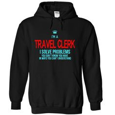 i am a TRAVEL CLERK T-Shirts, Hoodies. Get It Now ==>…