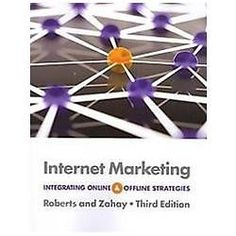 FAST SHIP – ROBERTS ZAHAY 3e Internet Marketing: Integrating Online and Off FR7