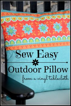 SEW EASY OUTDOOR PILLOW FROM A VINYL TABLESCLOTH- made for under $1.00- stonegableblog.com