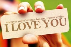 Whenever you're having a bad day, remember this. I love you #love #relationships #quotes #meetville